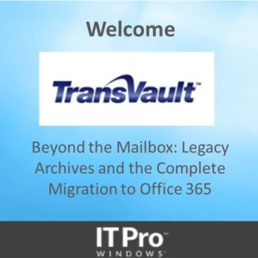 Legacy Archives and the Complete migration to Office 365 webinar
