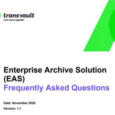 Enterprise Archive Solution email archive migration FAQ