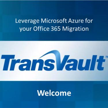 Leverage Microsoft Azure for your Office 365 migration
