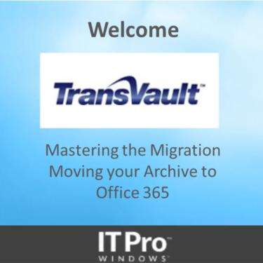 Moving your email archive to Office 365 webinar