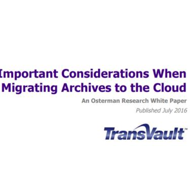Important considerations when migrating archives to the Cloud